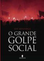O grande golpe social (ebook)