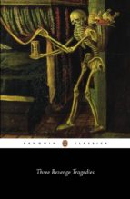 Three Revenge Tragedies (ebook)