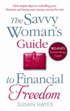 The Savvy Woman's Guide to Financial Freedom (eBook)