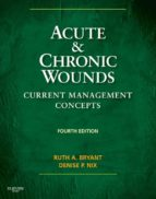Acute and Chronic Wounds - E-Book (ebook)