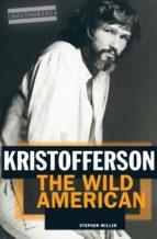 Kristofferson: The Wild American (ebook)