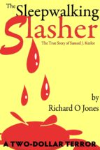 The Sleepwalking Slasher (ebook)
