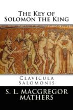 The Key of Solomon the King (Illustrated) (ebook)