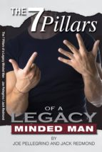 The 7 Pillars of a Legacy Minded Man (ebook)