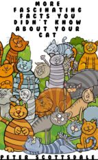 More Fascinating Facts You Didn't Know About Your Cat (ebook)