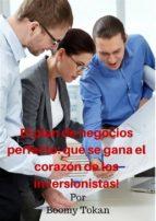 """""""el Plan De Negocios Perfecto: Que Se Gana El Corazón De Los Inversionistas!"""""""