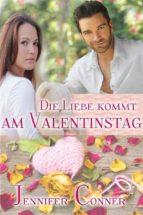 Die Liebe Kommt Am Valentinstag (ebook)