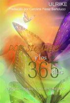 Por Siempre... Y Los 365 Días (ebook)