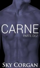 Carne: Parte Dez (ebook)