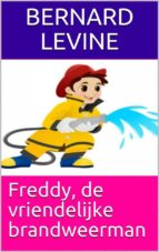 Freddy, De Vriendelijke Brandweerman (ebook)