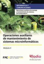 Operaciones auxiliares de mantenimiento de sistemas microinformáticos (ebook)