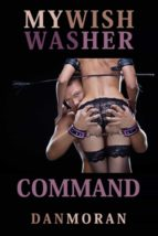 My Wish Was Her Command (ebook)