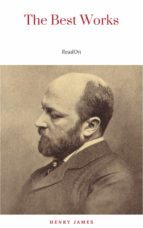 Henry James: The Best Works (ebook)
