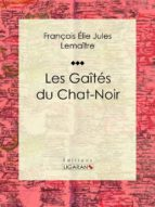 Les gaîtés du Chat-Noir (ebook)