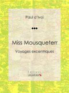 Miss Mousqueterr (ebook)