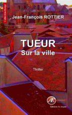 Tueur sur la ville (ebook)