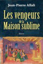 Les Vengeurs de la Maison sublime (ebook)