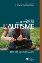 Le trouble du spectre de l'autisme (ebook)
