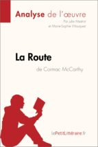 La Route de Cormac McCarthy (Analyse de l'oeuvre) (ebook)