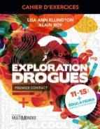 Cahier d'exercices Exploration Drogues (ebook)