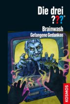 Die drei ??? Brainwash (drei Fragezeichen) (ebook)