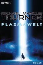 Die Plasmawelt (ebook)
