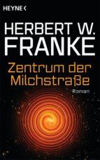 Zentrum der Milchstraße (ebook)