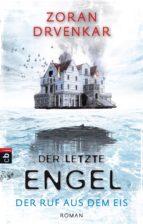 Der letzte Engel - Der Ruf aus dem Eis (ebook)