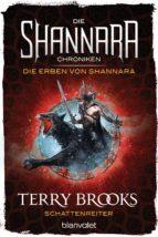 Die Shannara-Chroniken: Die Erben von Shannara 4 - Schattenreiter (ebook)