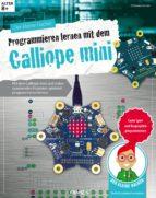 Der kleine Hacker: Programmieren lernen mit dem Calliope mini (ebook)