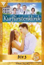 Kurfürstenklinik Jubiläumsbox 3 – Arztroman (ebook)
