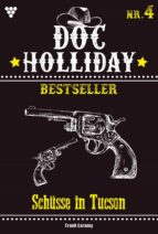 DOC HOLLIDAY BESTSELLER 4 ? WESTERN