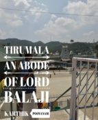 TIRUMALA AN ABODE OF LORD BALAJI