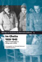 IM GHETTO 1939 - 1945