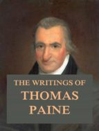 The Writings of Thomas Paine (ebook)