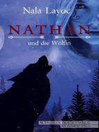 NATHAN UND DIE WÖLFIN