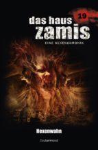 Das Haus Zamis 19 - Hexenwahn (ebook)