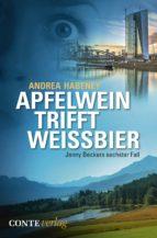 Apfelwein trifft Weissbier (ebook)