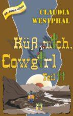 Küss mich, Cowgirl (Teil 2) (ebook)