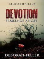 DEVOTION: FESSELNDE ANGST