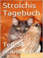 STROLCHIS TAGEBUCH (TEIL 34)