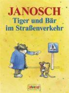 Tiger und Bär im Straßenverkehr (ebook)