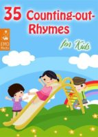 35 Counting-out Rhymes for Kids - Childhood Memories: Learning Counting-out Rhymes (Illustrated Edition) (ebook)