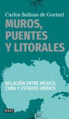 MUROS, PUENTES Y LITORALES