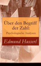 ÜBER DEN BEGRIFF DER ZAHL: PSYCHOLOGISCHE ANALYSEN (VOLLSTÄNDIGE AUSGABE)