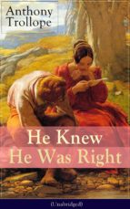 HE KNEW HE WAS RIGHT (UNABRIDGED)