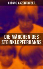 Die Märchen des Steinklopferhanns (Komplette Ausgabe) (ebook)
