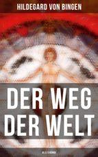 Der Weg der Welt (Gesamtausgabe in 3 Bänden) (ebook)