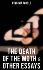 The Death of the Moth & Other Essays (ebook)