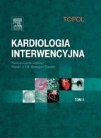 Kardiologia interwencyjna. Tom 3 (ebook)